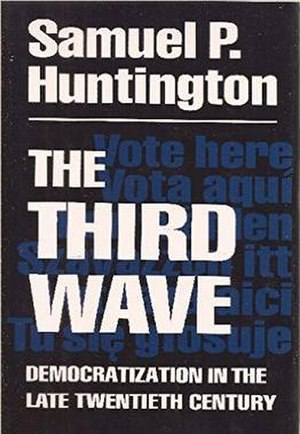 The Third Wave: Democratization in the Late Twentieth Century - Cover of the first edition