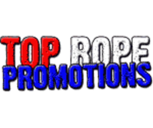 Top Rope Promotions - Image: Top Rope Promotions