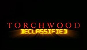 Torchwood Declassified - Image: Torchwood Declassified