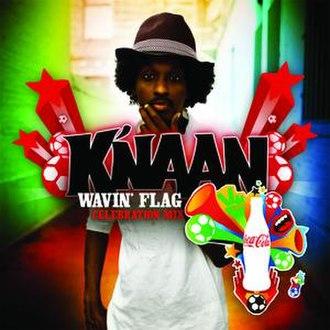 Wavin' Flag - Image: Wavin' Flag