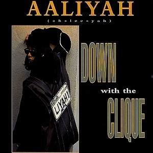 Down with the Clique - Image: AALIYAH Down With The Clique CD