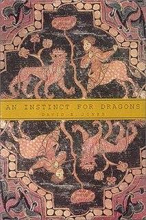 <i>An Instinct for Dragons</i>