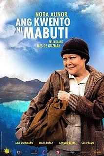 <i>Ang Kwento Ni Mabuti</i> 2013 Filipino film directed by Mes de Guzman