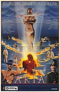 <i>Aria</i> (film) 1987 anthology film by 10 different directors