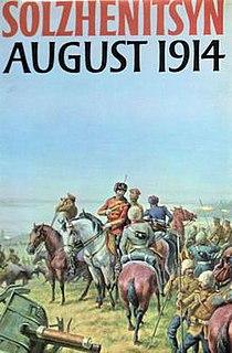 <i>August 1914</i> (novel) novel by Aleksandr Solzhenitsyn