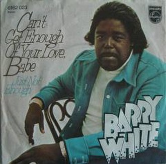 Can't Get Enough of Your Love, Babe - Image: Barry White – Can't Get Enough of Your Love, Babe (single cover)