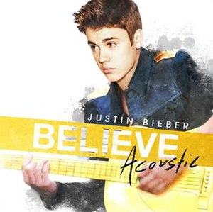 Believe Acoustic - Image: Believe Acoustic