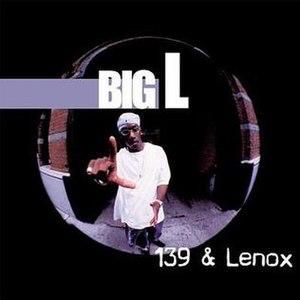 139 & Lenox - Image: Big L 139 And Lenox