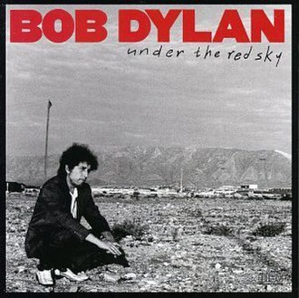 Under the Red Sky - Image: Bob Dylan Under the Red Sky