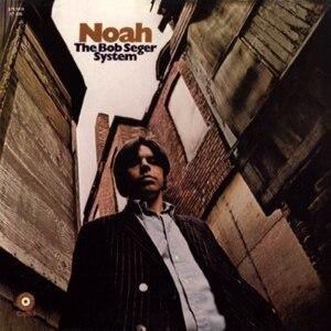 Noah (The Bob Seger System album) - Image: Bob Seger Noah