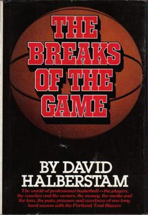 The Breaks of the Game - First edition cover