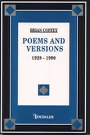 Brian Coffey - Poems and Versions 1929–1990, Coffey's last major publication.