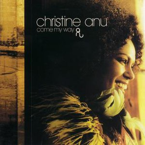 Come My Way (Christine Anu album) - Image: Come My Way