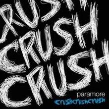 crushcrushcrush paramore