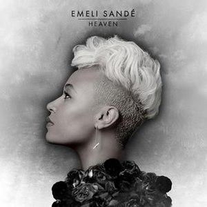 Heaven (Emeli Sandé song) - Image: Emeli Sandé Heaven