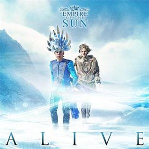 Alive (Empire of the Sun song) - Image: Empire of the sun alive s