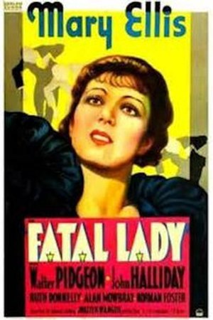 Fatal Lady - Movie poster