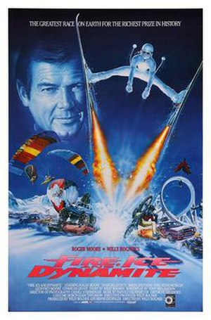 Fire, Ice and Dynamite - Theatrical release poster by Renato Casaro