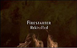 Firestarter Rekindled.jpg