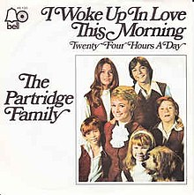 I Woke Up In Love This Morning - The Partridge Family.jpg
