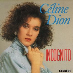 Incognito (Celine Dion album) - Image: Incognito Celine Dion French cover