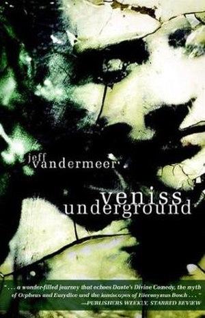 Veniss Underground - First edition hardback cover