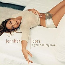 Jennifer Lopez - If You Had My Love - CD single cover.jpg