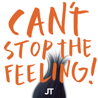 Can't Stop the Feeling! - Image: Justin Timberlake Can't Stop the Feeling