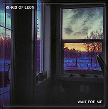 220px-Kings-of-Leon-Wait-for-me-single-c