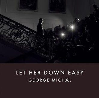 Let Her Down Easy - Image: Let Her Down Easy by George Michael
