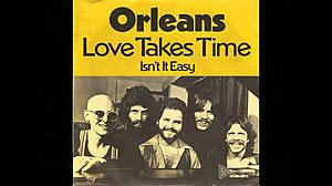 Love Takes Time (Orleans song) - Image: Love Takes Time Orleans