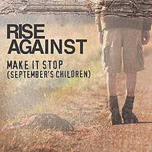 "Cover art for the single ""Make It Stop (September's Children)"" by Rise Against."