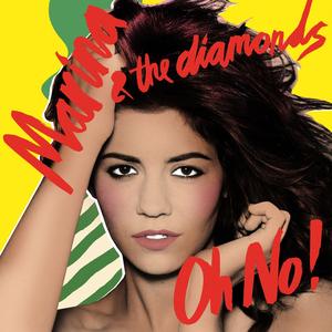 Oh No! (Marina and the Diamonds song) - Image: Marina and the Diamonds Oh No!