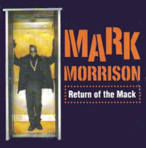 Return of the Mack - Image: Mark Morrison Return Of The Mack French CD Single Cover