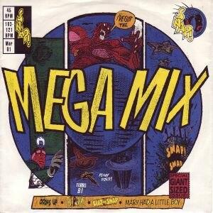 Mega Mix (Snap! song) - Image: Mega Mix Snap! song