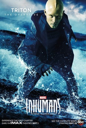 Triton (comics) - Character poster of Mike Moh as Triton for the television series, Inhumans.