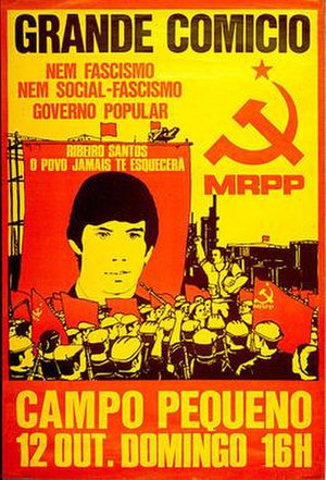"Social fascism - Poster of the Portuguese MRPP from the 1970s, commemorating a killed party member, whose slogan reads: ""Neither Fascism, nor Social fascism. Popular Government"""