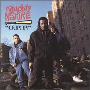 O.P.P. (song) - Image: Naughty by Nature single cover O.P.P