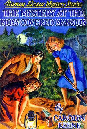 The Mystery at the Moss-Covered Mansion - Original edition cover