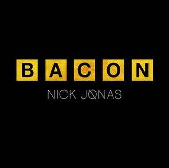 Bacon (song) - Image: Nick Jonas Bacon