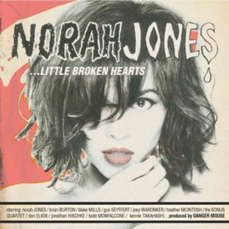 Little Broken Hearts - Image: Norah Jones Little Broken Hearts