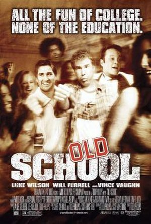 Old School (film) - Theatrical release poster