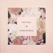 Pity Sex Dark World.png