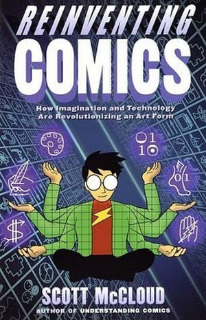 Reinventing Comics - Image: Reinventing Comics (Scott Mc Cloud book) cover art