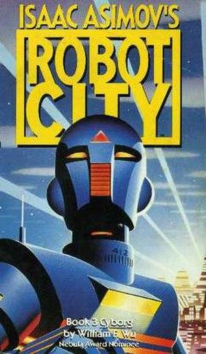 Isaac Asimov's Robot City: Cyborg - 1987 (paperback)