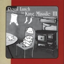 Royal Lunch (King Missile album) cover art.jpg