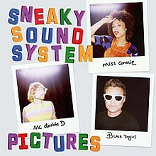 Sneaky Sound System - Pictures.jpg