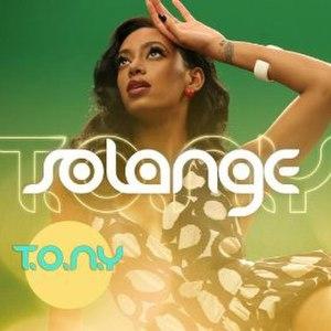 T.O.N.Y. - Image: Solange TONY
