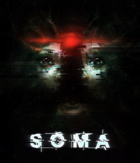 <i>Soma</i> (video game) 2015 video game