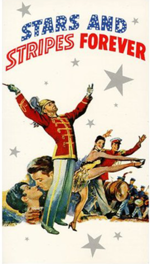 Stars and Stripes Forever (film) - Theatrical release poster